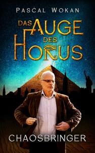 Das Auge des Horus - Chaosbringer
